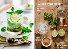 Mojito - or after you had 1 too many mojitos....  Fill glass with Sprite  Add a shot of rum  Add mint leaves  Add ice  Drink