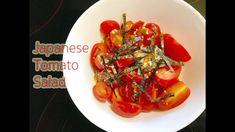 How to make Japanese Tomato Salad : สลัดมะเขือเทศสไตล์ญี่ปุ่น
