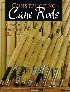 Constructing Cane Rods  Everyone Should Have A Pair Of These!  http://amzn.to/2vzkFlw