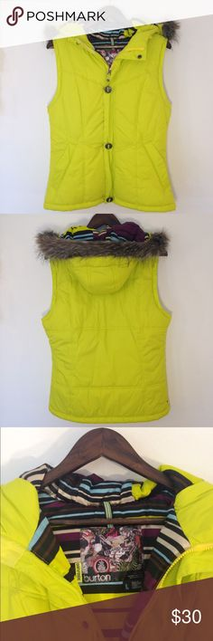 Burton Dry Ride Vest Like new Burton Puffy Vest. Vibrant yellow/green.  Removable faux fur trim on hood.  Zipper pockets. No flaws. Length 25in,  Width 20 in. Burton Jackets & Coats Vests