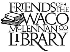 Waco-McLennan County Library - Friends of the Library