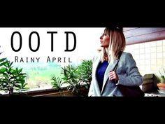 OOTD Rainy April | MICHELA ismyname ❤️