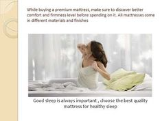 While buying a premium mattress, make sure to discover better comfort and firmness level before spending on it. All mattresses come in different materials and finishes Refresh Mattress, Healthy Sleep, Good Sleep, Mattresses, It Is Finished, Tips, Mattress Cleaning, Advice, Mattress