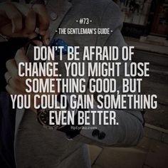 Don't be afraid...  Life  Relationships