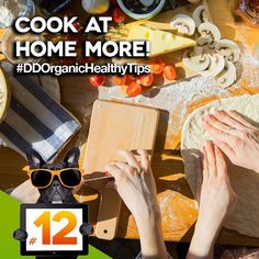 TIP #12: COOK AT HOME MORE:  Host a small intimate dinner party with people you know, who don't yet know each other. Create community. Try new recipes. Enjoy while pleasing other palate. #DDOrganicHealthyTips  #healthy#healthier#healthytips#organic#happy#happiness#body#mind#healthybody#happier#thursday#organicfood#organicbeverages#darkdog#darkdogorganic#food#exercise#vegetarian#vegan