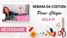 NÉCESSAIRE - Semana da Costura Pano-Chique - Aula 01 Youtube, Oven Glove, Potholders, Shabby Chic, Scrappy Quilts