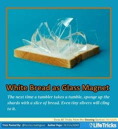 Cleaning - White Bread as Glass Magnet