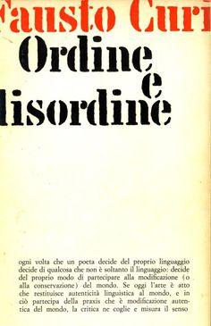 FAUSTO CURI, ORDINE E DISORDINE, Feltrinelli 1965