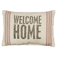 Welcome Home Pillow
