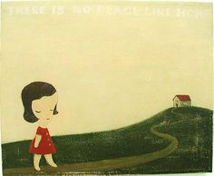 Yoshitomo Nara. There is No Place Like Home, 1995. Acrylic on canvas, 16.25 x 19.75.