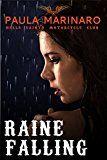 Free Kindle Book -   Raine Falling (Hells Saints Motorcycle Club) Check more at http://www.free-kindle-books-4u.com/action-adventurefree-raine-falling-hells-saints-motorcycle-club/