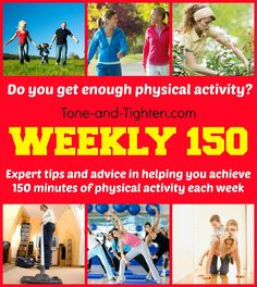 Are you getting enough physical activity? What's the recommended amount? Expert advice and track your progress with Tone-and-Tighten.com #fitness #advice
