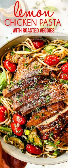 This Lemon Chicken Pasta is a MUST MAKE recipe!  It's bursting with tender, juicy lemon basil chicken and garlic roasted vegetables tossed with lemon linguine, Parmesan, fresh herbs and garlic infused olive oil.  #dinner #dinnerrecipes #recipes #recipeoftheday #chicken #chickenfoodrecipes #lemon #parmesan #oliveoil #tomatoes #asparagus #zucchini #pasta #pastarecipe