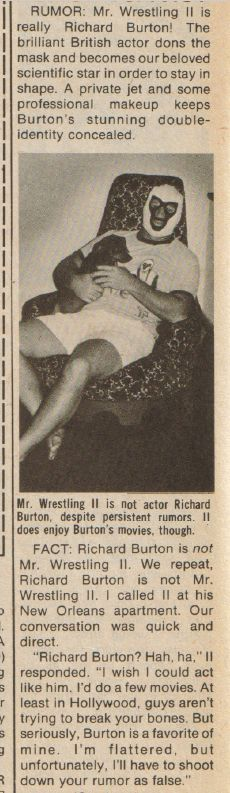 From the October 1979 issue of 'Inside Wrestling'.  Mr. Wrestling 2 and his dog deny a 'rumor' that he's really Richard Burton
