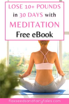 Meditation is the best way to achieve sustainable weight loss. This free eBook will show you how you can use meditation to lose at least 10 pounds in a month without dieting or exercise. Subscribe to the free email newsletter and we will send the eBook straight to your inbox!