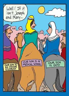 """Well! If it isn't Joseph and Mary..."""