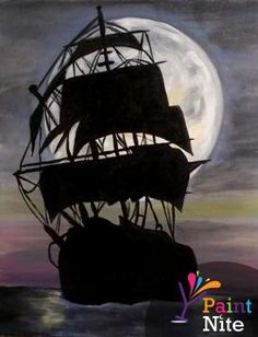 Paint Nite: Discover a new night out and paint and sip wine with friends Pirate Ship Painting, Pirate Ship Drawing, Boat Painting, Painting & Drawing, Ship Silhouette, Silhouette Painting, Pirate Art, Pirate Ships, Pirate Crafts