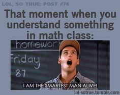 Lol my bff Lol So True, Funny Quotes, Funny Memes, Hilarious, Funny Math, Sarcastic Quotes, Useless Knowledge, Math Memes, Math Humor