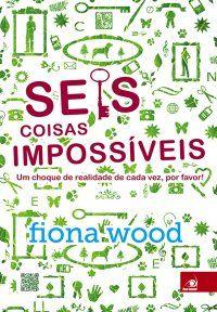 Confira resenha do livro Seis Coisas Impossíveis. Ótimo livro publicado pelo Grupo Editorial Novo Conceito e escrito pela autora Fiona Wood. Confira: http://coracoesdeneve.blogspot.com.br/2013/11/resenha-as-seis-coisas-impossiveis.html