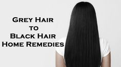 How to Get Rid of White or Grey Hair and Turn Them All to Black Again?