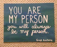 Best Friend Grey's Anatomy Quote                                                                                                                                                                                 More