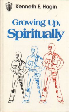 Growing Up Spiritually- By Kenneth  Hagin. I had it as a school assignment. Really good