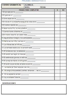 Os comparto el último bloque para evaluar semántica: órdenes, comprensión de relatos (con y sin apoyo visual) absurdos y cierregramatical. ...