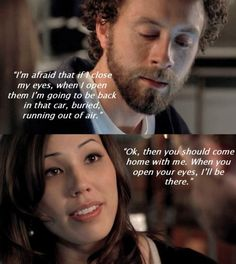 One of my fave scenes (dawn)..... I love this line. (I want to use one day in a situation like this)