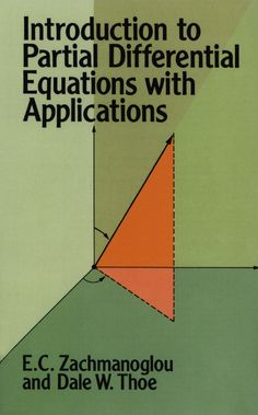 "Read ""Introduction to Partial Differential Equations with Applications"" by E. This book has been widely acclaimed for its clear, cogent presentation of the theory of partial differential equations, . Trigonometry Worksheets, Physics And Mathematics, Math Books, Math Help, Calculus, Physical Science, Science And Technology, Data Science, Teaching"