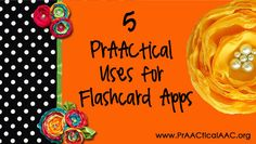 5 PrAACtical Uses for Flashcard Apps