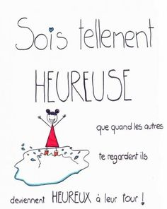 Quote of the week: be so happy that when others look at you, they become happy in their turn! French Words, French Quotes, The Words, Positive Mind, Positive Attitude, Words Quotes, Love Quotes, Sayings, William Shakespeare Frases