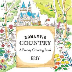 Romantic Country: A Fantasy Coloring Book by Eriy http://smile.amazon.com/dp/1250094461/ref=cm_sw_r_pi_dp_phqNwb1JPEYSK