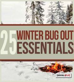 25 Winter Bug Out Essentials   Bug out bag essentials at survivallife.com #preppers #survivalist #bugoutbag