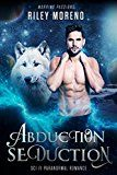 Free Kindle Book -   Abduction Seduction (Warring Passions)