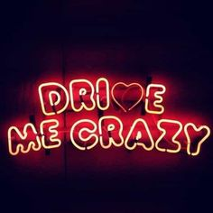 Drive me crazy neon Neon Light Signs, Neon Signs, Now Quotes, Lovers Quotes, Crazy Quotes, New Retro Wave, Neon Words, Light Quotes, Neon Aesthetic