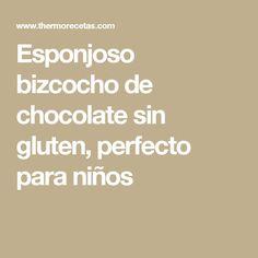 Esponjoso bizcocho de chocolate sin gluten, perfecto para niños