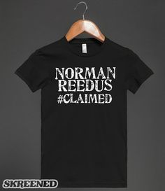c8aa95b7 Norman Reedus #Claimed 2 | T-Shirt | SKREENED. Chuck NorrisHalloween  HorrorFunny IrishDaryl DixonNorman ReedusThe Walking DeadZombiesTee Shirts Nerdy