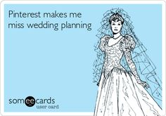 Pinterest makes me miss wedding planning.