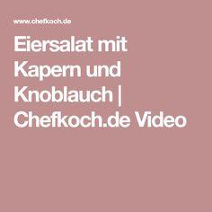 Eiersalat mit Kapern und Knoblauch | Chefkoch.de Video