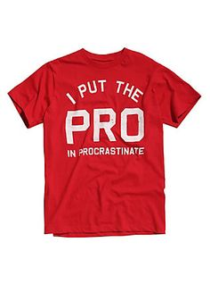 Pro In Procrastinate T-Shirt, RED
