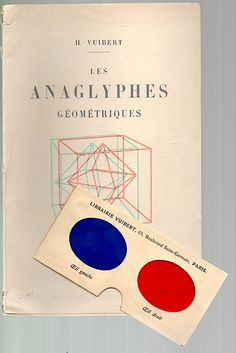 Anaglyphes géométriques - Henri Vuibert, who also founded the scientific/educational publishing house, published this book of stereoscopic geometric illustrations in 1912 (or earlier, my French is very weak!)
