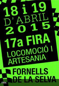 XVII Fira de Locomoció i Artesania de Fornells de la Selva (abril 2015)