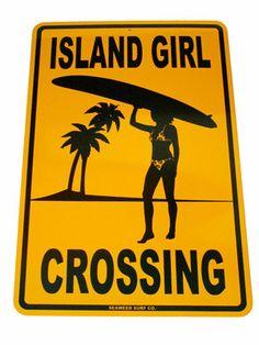 "Aluminum Island Girl Surf Sign Measures 12""x18"""