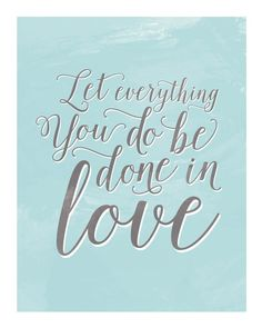 Let Everything You Do Be Done In Love // #Design615 on Etsy