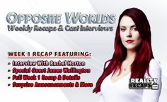 SYFY OPPOSITE WORLDS:  Week 1 Recap With Rachel Horton  Rachel fills us in on all the behind the scenes info after our comedic recap!  #SyFychannel #SyFyOppWorlds #SyFy #Opposite Worlds FANS WATCH HERE:  www.YourRealityRecaps.com/oworlds