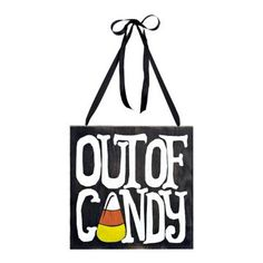 Trick or Treat, Out of Candy Sign | Kirklands