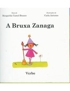 A bruxa zanaga- ilustrações de Carla Antunes