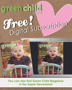 In honor of Green Child Magazine's app in Apple's Newsstand, you can enter to win an iPad - or one of more than $2,000 worth of prizes from our green and healthy sponsors.