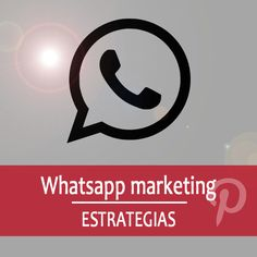 Noticias, trucos y estrategias de marketing para Whatsapp
