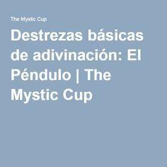 Destrezas básicas de adivinación: El Péndulo | The Mystic Cup